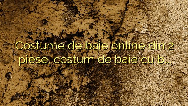 Costume de baie online din 2 piese, costum de baie cu buline
