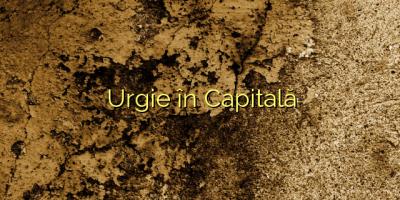 Urgie în Capitală